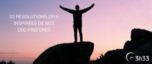 33 résolutions 2016 inspirées de nos ceo préférés